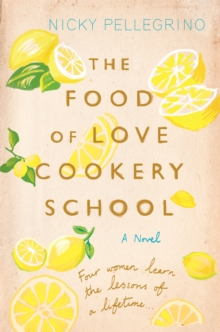 The Food of Love Cookery School, Paperback / softback Book