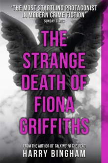 The Strange Death of Fiona Griffiths : Fiona Griffiths Crime Thriller Series Book 3, Paperback / softback Book