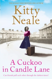 A Cuckoo in Candle Lane : From the Sunday Times bestseller comes a gritty and gripping family saga, EPUB eBook