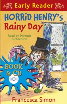 Horrid Henry Early Reader: Horrid Henry's Rainy Day : Book 14, Mixed media product Book