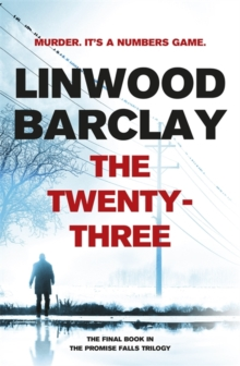 The Twenty-Three : (Promise Falls Trilogy Book 3), Hardback Book