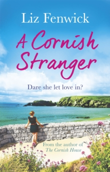 A Cornish Stranger : A page-turning summer read full of mystery and romance, Paperback Book
