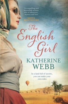 The English Girl : A Compelling, Sweeping Novel of Love, Loss, Secrets and Betrayal, Paperback Book