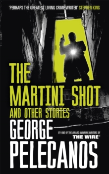 The Martini Shot and Other Stories, Paperback Book