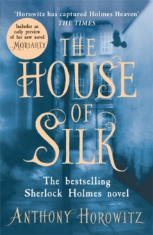 The House of Silk : The Bestselling Sherlock Holmes Novel, Paperback / softback Book