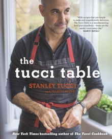 The Tucci Table : Cooking with Family and Friends, EPUB eBook