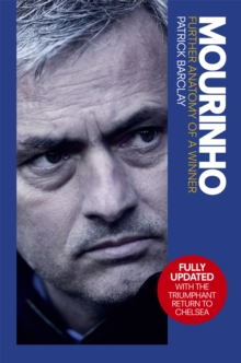 Mourinho: Further Anatomy of a Winner, Paperback / softback Book