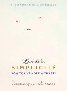 L'art de la Simplicit  (The English Edition) : How to Live More With Less, EPUB eBook