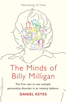 The Minds of Billy Milligan, Paperback / softback Book