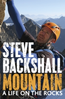 Mountain : A Life on the Rocks, Paperback Book