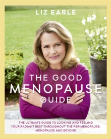 The Good Menopause Guide, Hardback Book