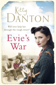 Evie's War : A charming and captivating wartime saga, Paperback Book