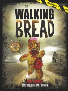 The Walking Bread, Hardback Book