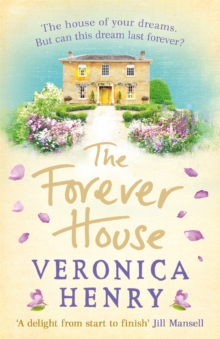 The Forever House : A cosy feel-good page-turner, Paperback Book