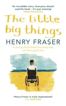 The Little Big Things : The Inspirational Memoir of the Year, Hardback Book