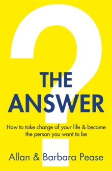 The Answer : How to Take Charge of Your Life & Become the Person You Want to be, Paperback Book