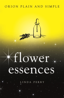 Flower Essences, Orion Plain and Simple, Paperback Book