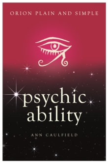 Psychic Ability, Orion Plain and Simple, Paperback Book