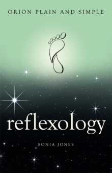 Reflexology, Orion Plain and Simple, Paperback Book