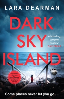 Dark Sky Island : A gripping crime thriller with a dark heart, Paperback / softback Book