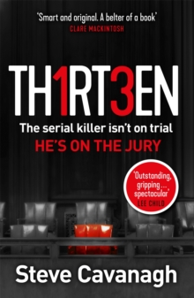 Thirteen : The serial killer isn't on trial. He's on the jury, Paperback / softback Book