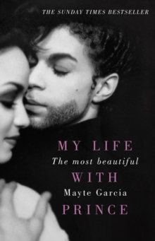The Most Beautiful : My Life With Prince, EPUB eBook