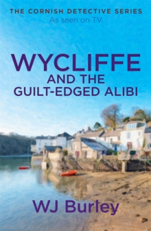 Wycliffe and the Guilt-Edged Alibi, Paperback / softback Book