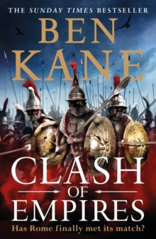 Clash of Empires : A thrilling novel about the Roman invasion of Greece, EPUB eBook