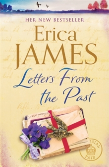 Letters From the Past : The captivating new family drama from the Sunday Times Bestseller - the perfect escape for 2020!, Hardback Book