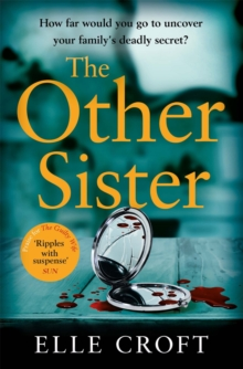 The Other Sister : A gripping, twisty novel of psychological suspense with a killer ending that you won't see coming, Paperback / softback Book