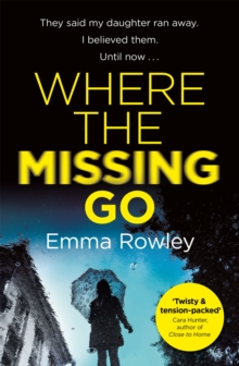 Where the Missing Go, Paperback Book