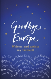 Goodbye Europe : The unique must-have collection, Hardback Book