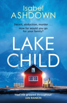 Lake Child : A twisty psychological thriller you won't be able to put down, EPUB eBook