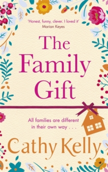 The Family Gift : Treat yourself to the new heartwarming, hilarious novel from the Sunday Times bestselling author, Hardback Book