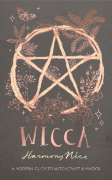 Wicca : A modern guide to witchcraft and magick, EPUB eBook