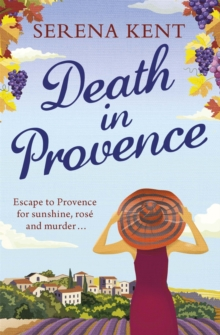 Death in Provence : The perfect summer mystery for fans of M.C. Beaton and The Mitford Murders, Paperback / softback Book