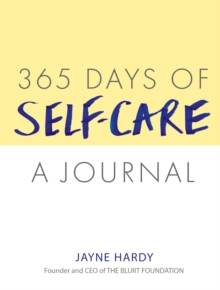 365 Days of Self-Care: A Journal, Paperback / softback Book