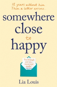 Somewhere Close to Happy : The heart-warming, laugh-out-loud debut of the year, Paperback / softback Book