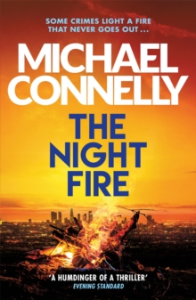 The Night Fire : The Brand New Ballard and Bosch Thriller, Paperback / softback Book