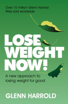 Lose Weight Now! : A new approach to losing weight for good, EPUB eBook