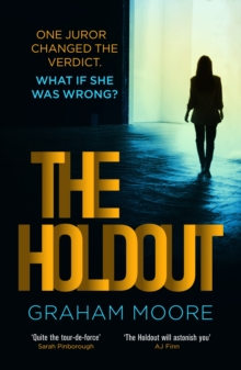 The Holdout : One jury member changed the verdict. What if she was wrong?  The Times Best Books of 2020, EPUB eBook