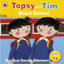 Topsy and Tim: Start School, Paperback Book