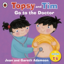 Topsy and Tim: Go to the Doctor, Paperback / softback Book