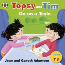 Topsy and Tim: Go on a Train, Paperback / softback Book