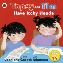 Topsy and Tim: Have Itchy Heads, Paperback Book