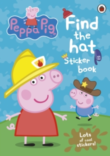 Peppa Pig: Find-the-hat, Paperback Book