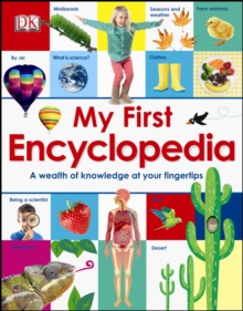 My First Encyclopedia : A Wealth of Knowledge at your Fingertips, Hardback Book