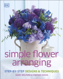 Simple Flower Arranging, Hardback Book