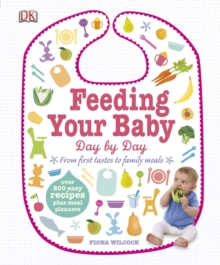 Feeding Your Baby Day by Day, Hardback Book
