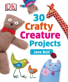 30 Crafty Creature Projects, EPUB eBook
